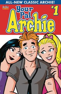 [All New Classic Archie: Your Pal Archie #1 (Cover A Dan Parent) (Product Image)]