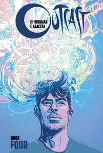 [Outcast By Kirkman & Azaceta: Book 4 (Hardcover) (Product Image)]