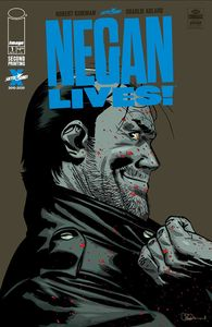 [The Walking Dead: Negan Lives #1 (2nd Printing) (Product Image)]