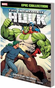 [Incredible Hulk: Epic Collection: Ghost of the Past (Product Image)]