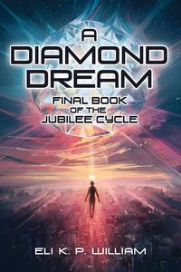 [The Jubilee Cycle: Book 3: A Diamond Dream (Hardcover) (Product Image)]