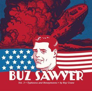 [Buz Sawyer: Volume 3: Typhoons Honeymoons (Hardcover) (Product Image)]