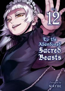 [To The Abandoned Sacred Beasts: Volume 12 (Product Image)]