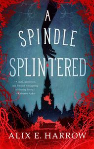 [A Spindle Splintered (Hardcover) (Product Image)]