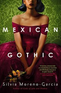 [Mexican Gothic (Product Image)]