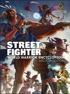[Street Fighter: World Warrior Encyclopedia (Arcade Edition Hardcover) (Product Image)]