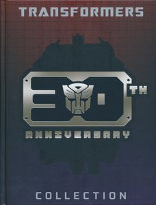 [Transformers 30th Anniversary Collection (Hardcover) (Product Image)]