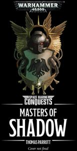 [Warhammer 40K: Space Marine Conquests: Masters Of Shadow (Product Image)]