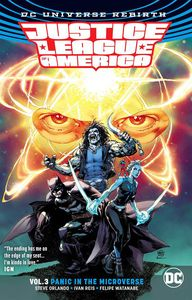 [Justice League Of America: Volume 3: Panic Microverse (Rebirth) (Product Image)]