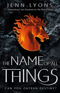 [A Chorus Of Dragons: Book 2: The Name Of All Things (Signed Edition Hardcover) (Product Image)]