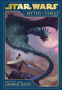 [Star Wars: Myths & Fables (Hardcover) (Product Image)]