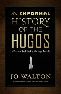 [An Informal History Of The Hugos (Hardcover) (Product Image)]