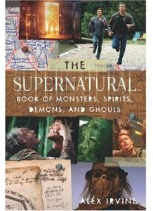[Supernatural: Book Of Monsters Demons Spirits And Ghouls (Product Image)]