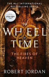 [The Wheel Of Time: Book 5: The Fires Of Heaven (Product Image)]