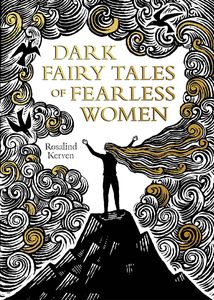 [Dark Fairy Tales Of Fearless Women (Hardcover) (Product Image)]