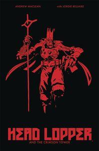 [Head Lopper: Volume 2: Crimson Tower (Product Image)]