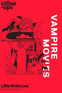 [Close-Ups: Book 2: Vampire Movies (Hardcover) (Product Image)]