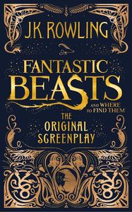 [Fantastic Beasts & Where To Find Them: Screenplay (Hardcover) (Product Image)]