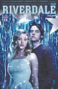 [Riverdale (Ongoing) #12 (Cover B Cw Photo) (Product Image)]