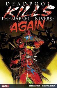 [Deadpool Kills The Marvel Universe Again (Product Image)]