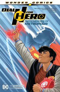 [Dial H For Hero: Volume 2: New Heroes Of Metropolis (Product Image)]