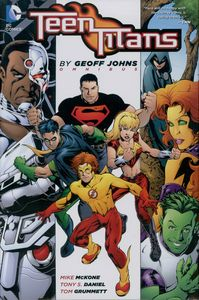 [Teen Titans: Omnibus: By Geoff Johns (Hardcover) (Product Image)]