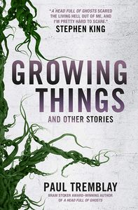 [Growing Things & Other Stories (Signed Edition) (Product Image)]