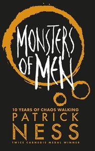 [Chaos Walking: Book 3: Monsters Of Men (Product Image)]