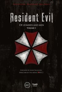 [Resident Evil: Of Zombies & Men: Volume 1 (Hardcover) (Product Image)]