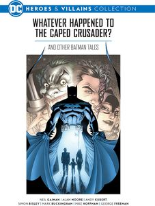 [DC Graphic Novel Collection: Heroes & Villains: Volume 1: Batman: Whatever Happened To The Caped Crusader (Hardcover) (Product Image)]