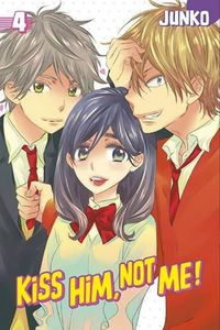 [Kiss Him, Not Me!: Volume 4 (Product Image)]