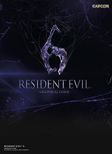 [Resident Evil 6: Graphical Guide (Product Image)]