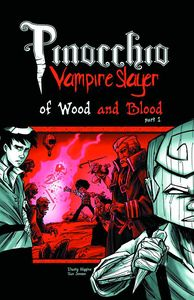 [Pinocchio: Vampire Slayer: Volume 3: Of Wood And Blood Part 1 (Product Image)]