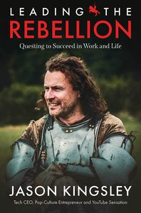 [Leading the Rebellion: Questing To Succeed In Work & Life (Product Image)]