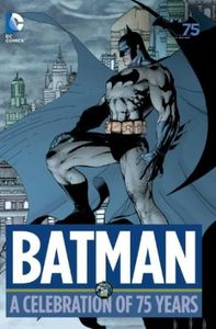 [Batman: A Celebration Of 75 Years (Hardcover) (Product Image)]