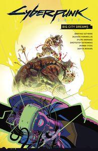 [Cyberpunk 2077: Big City Dreams (Hardcover) (Product Image)]