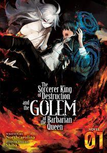[The Sorcerer King Of Destruction: Volume 1 (Light novel) (Product Image)]
