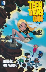 [Teen Titans Go!: Heroes On Patrol (New Edition) (Product Image)]