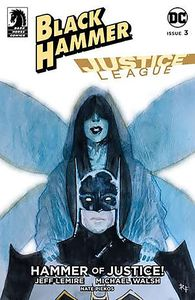 [Black Hammer/Justice League #3 (Cover C Fawkes) (Product Image)]
