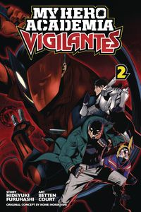 [My Hero Academia: Vigilantes: Volume 2 (Product Image)]