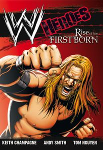 [WWE: WWE Heroes: Volume 1: Rise Of The Firstborn (Product Image)]
