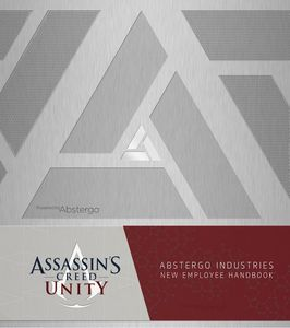 [Assassin's Creed: Unity: Abstergo Industries Employee Handbook (Hardback) (Product Image)]