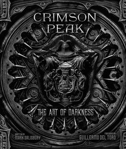 [Crimson Peak: The Art Of Darkness (Hardcover) (Product Image)]