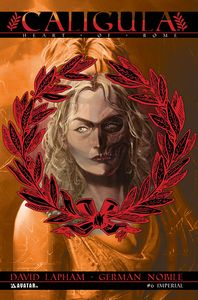 [Caligula: Heart Of Rome #6 (Imperial Variant) (Product Image)]