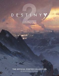 [Destiny 2: The Official Poster Collection (Product Image)]