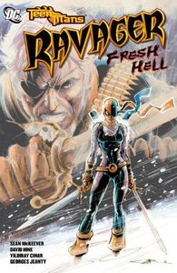 [Teen Titans: Ravager: Fresh Hell (Titan Edition) (Product Image)]