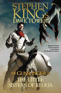 [Stephen King's: The Dark Tower: The Gunslinger: Book 2: The Little Sisters of Eluria (Product Image)]