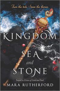[Crown of Coral & Pearl: Book 2: Kingdom Of Sea & Stone (Hardcover) (Product Image)]
