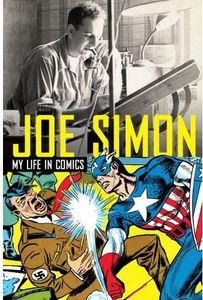 [Joe Simon: The Man Behind The Comics (Hardcover) (Product Image)]