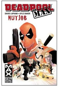 [Deadpool MAX: Nutjob (Product Image)]